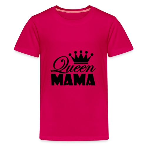 queenmama - Teenager Premium T-Shirt