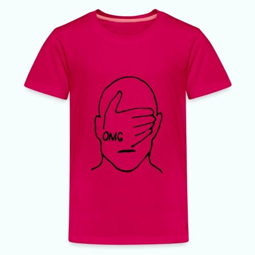 OMG - Teenager Premium T-Shirt