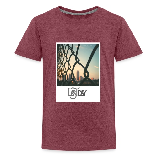 Last Day - Teinien premium t-paita