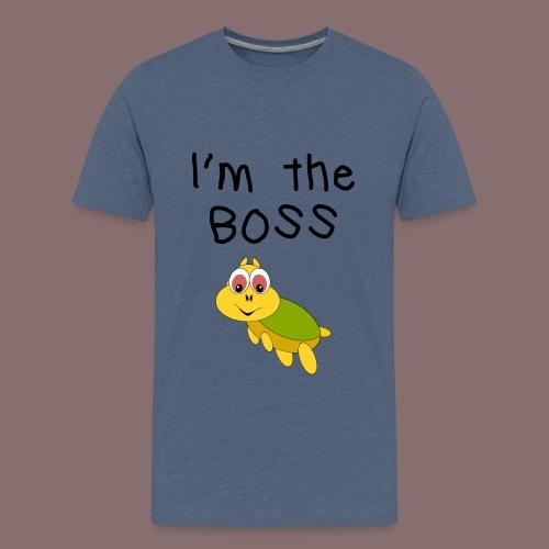 I'm the Boss - Teenager Premium T-Shirt