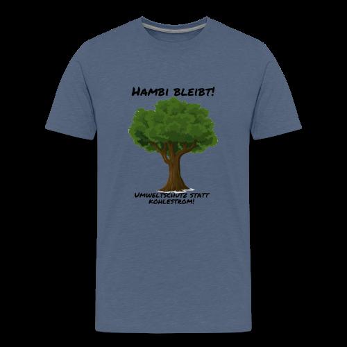 Hambi bleibt! - Teenager Premium T-Shirt