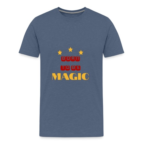 BornToBeMagic - Teenager Premium T-Shirt