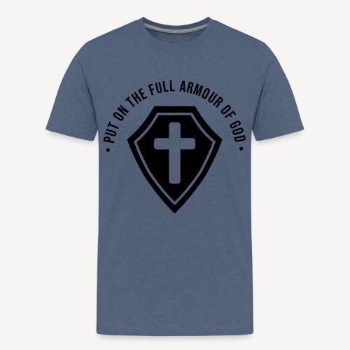 EPHESIANS 6:10 - Teenage Premium T-Shirt