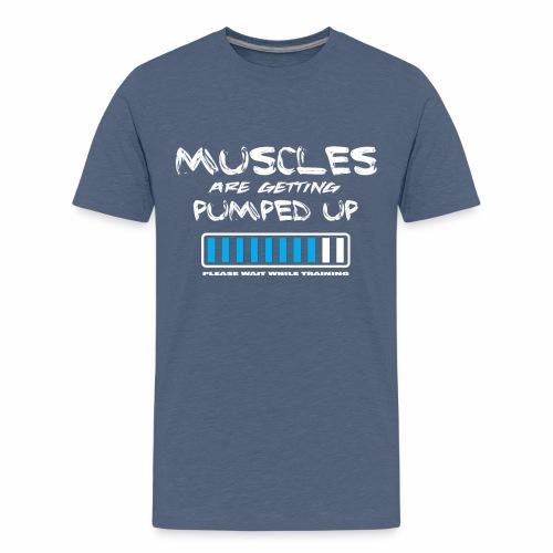 Die Muskeln werden hochgepumpt. - Teenager Premium T-Shirt
