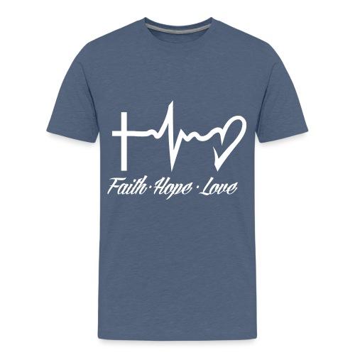 FAITH HOPE LOVE - Teenage Premium T-Shirt