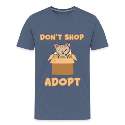 ADOBT DONT SHOP - Adoptieren statt kaufen - Teenager Premium T-Shirt