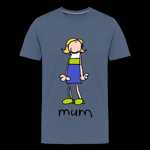 Mum Bang on the door - Teenage Premium T-Shirt