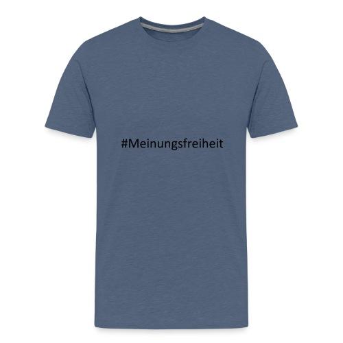 # Meinungsfreiheit - Teenager Premium T-Shirt