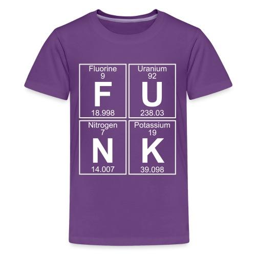 F-U-N-K (funk) - Full - Teenage Premium T-Shirt