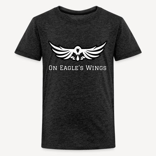ON EAGLES WINGS - Teenage Premium T-Shirt