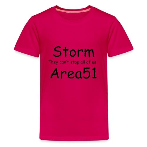 Storm Area 51 - Teenage Premium T-Shirt