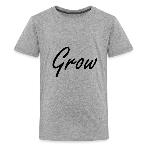 Grow - Teenager Premium T-Shirt