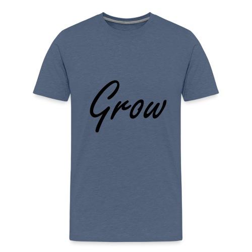 Grow - Teenager Premium T-Shirt