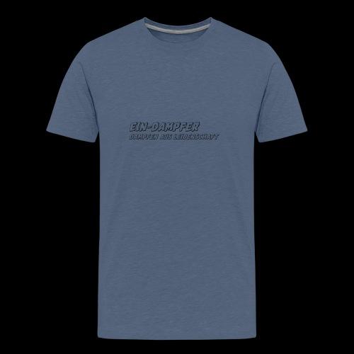 ein dampfer schwarz - Teenager Premium T-Shirt