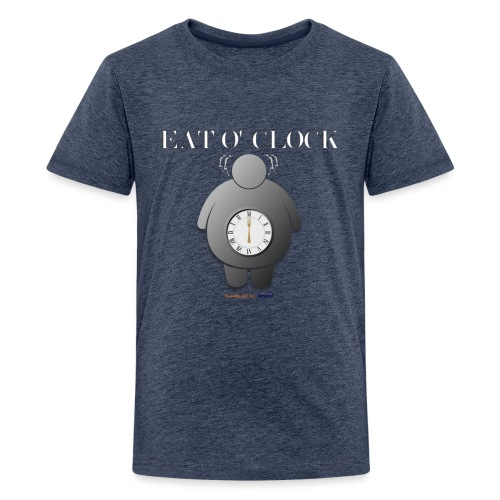 Eat o clock tshirt - T-shirt Premium Ado