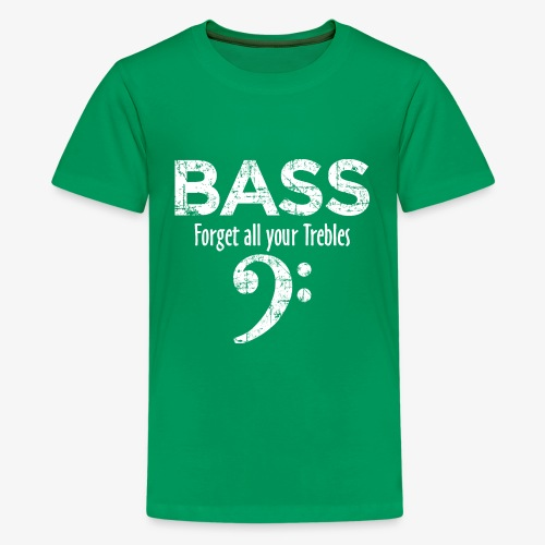 BASS Forget all your trebles (Vintage/Weiß) - Teenager Premium T-Shirt