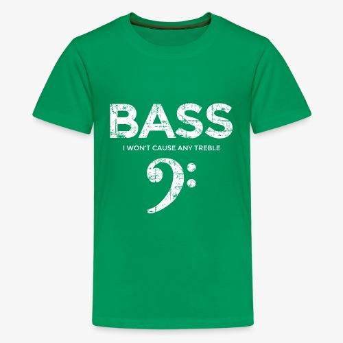 BASS I wont cause any treble (Vintage/Weiß) - Teenager Premium T-Shirt