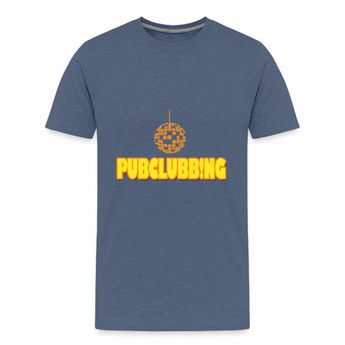 Pubclubbing - Teenager Premium T-Shirt