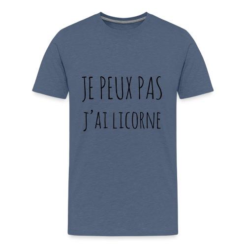 Je peux pas j'ai Licorne - T-shirt Premium Ado