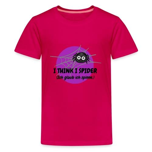 I think I spider! - Teenager Premium T-Shirt