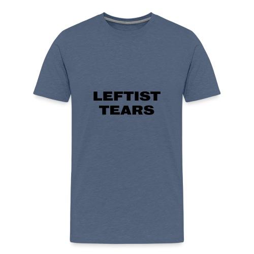 Leftist Tears - Teenager Premium T-Shirt