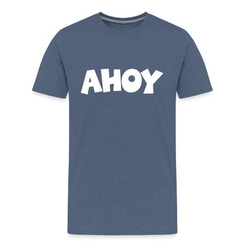 Ahoy Segel Segeln Segler Segelspruch - Teenager Premium T-Shirt