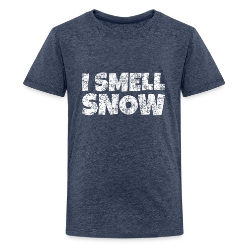 I Smell Snow Schnee, Weihnachten & Wintersport - Teenager Premium T-Shirt