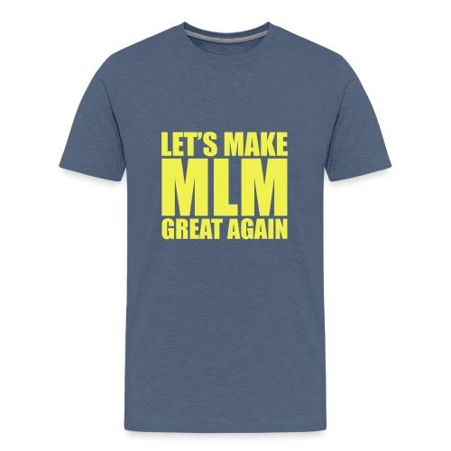 LETS MAKE MLM GREAT AGAIN - YELLOW VERSION - T-shirt Premium Ado
