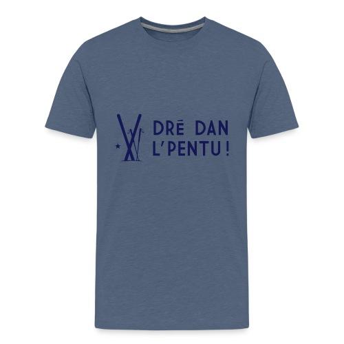 Dré dan l'pentu - Ski - T-shirt Premium Ado