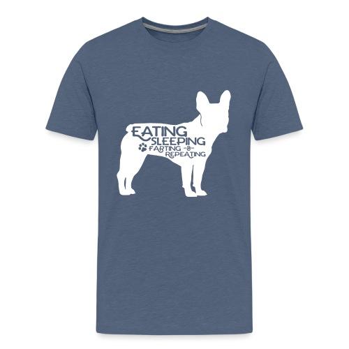 French Bulldog - Eat, Sleep, Fart & Repeat - Teenager Premium T-Shirt
