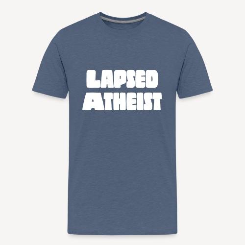 LAPSED ATHEIST - Teenage Premium T-Shirt