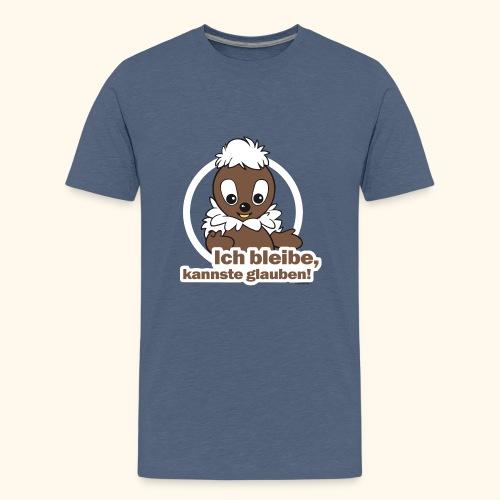 Pittiplatsch Ich bleibe, kannste glauben! - Teenager Premium T-Shirt