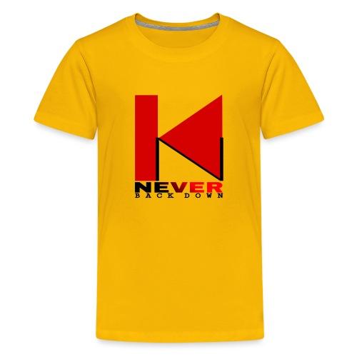 NEVER BACK DOWN - T-shirt Premium Ado