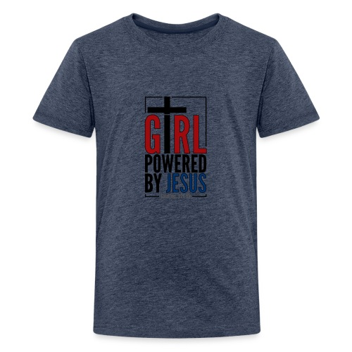 Girl Powered By Jesus - Women's Christian Fashion - Teenage Premium T-Shirt