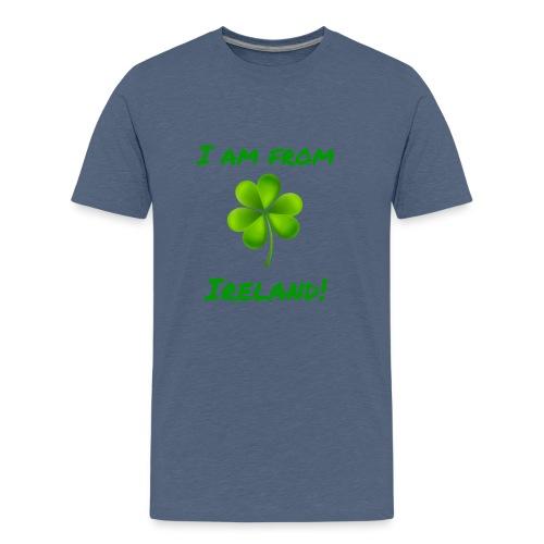 I am from Ireland - Teenage Premium T-Shirt