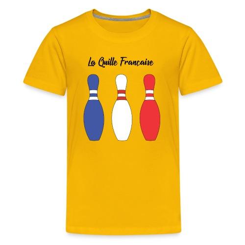 Les Quilles Françaises - T-shirt Premium Ado