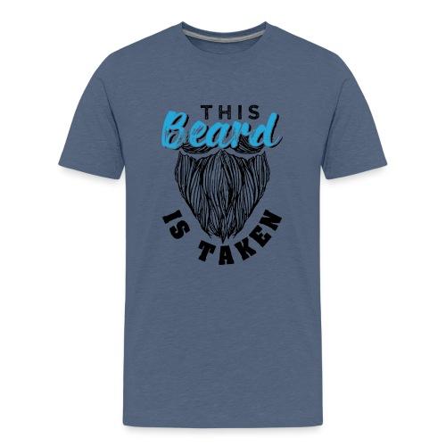 This Beard Is Taken Funny Gift - Teenager Premium T-Shirt