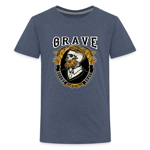 Grave Before Shave Bearded - Teenager Premium T-Shirt