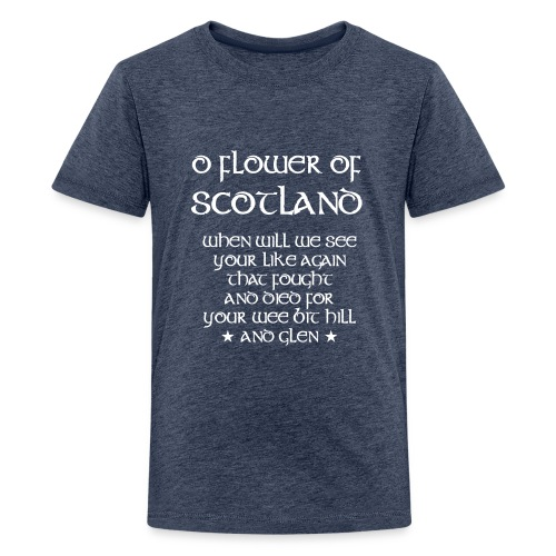 Scotland Rugby Union national anthem - Teenage Premium T-Shirt