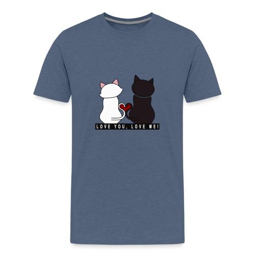 Couple de chats - Love you Love me - T-shirt Premium Ado