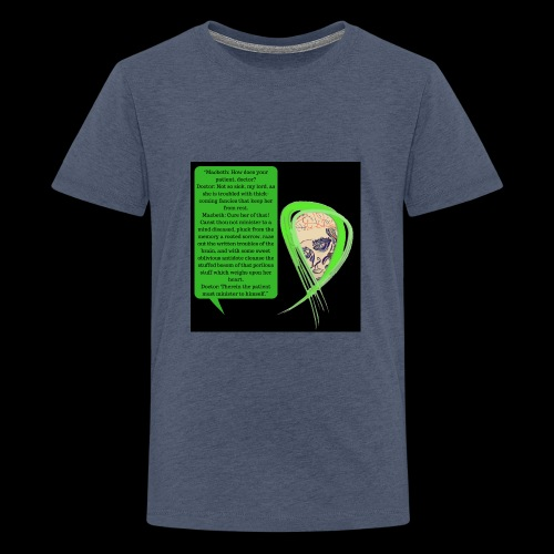 Macbeth Mental health awareness - Teenage Premium T-Shirt