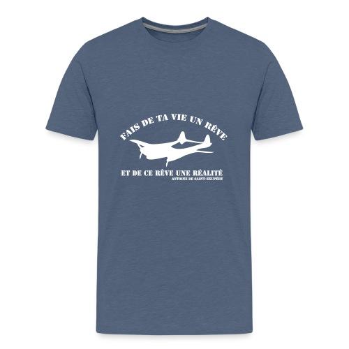 ta vie un rêve - T-shirt Premium Ado