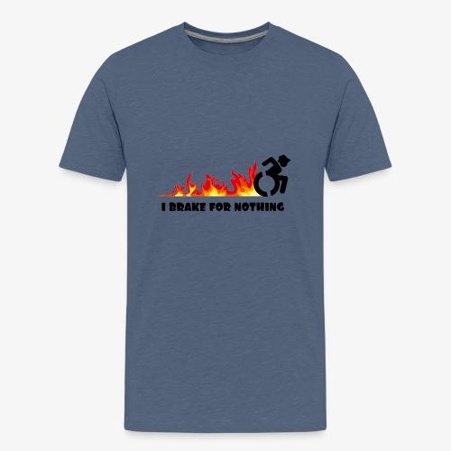> Ik zal met mijn rolstoel nergens voor remmen - Teenager Premium T-shirt