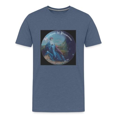 Abraham, la Promesse 亚伯拉罕的承诺。אברהם, ההבטחה.إبراهيم - T-shirt Premium Ado