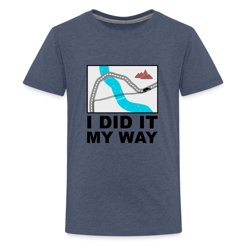 I did it my way - Offroad Design - Teenager Premium T-Shirt
