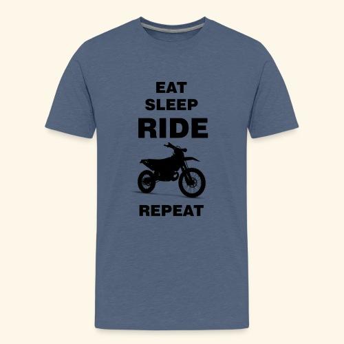 EAT SLEEP RIDE REPEAT Motorrad Enduro Motocross - Teenager Premium T-Shirt