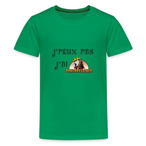 J'peux pas j'ai PB - T-shirt Premium Ado