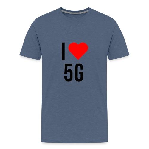 ilove5g - Teenager Premium T-Shirt