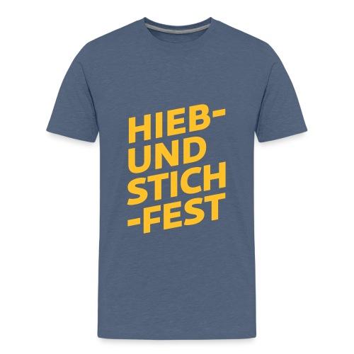 HIEB UND STICHFEST - Teenager Premium T-Shirt