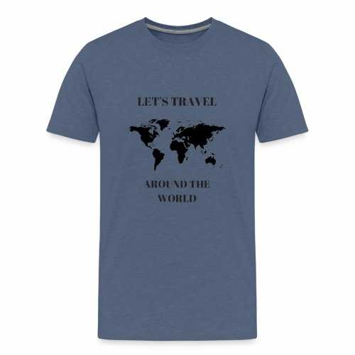 Travel Around The World - T-shirt Premium Ado